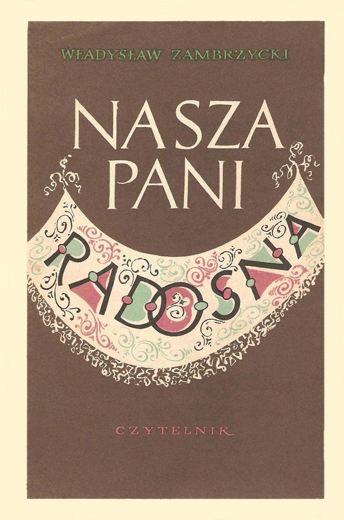 Nasza Pani Radosna, Warszawa 1957, 1959
