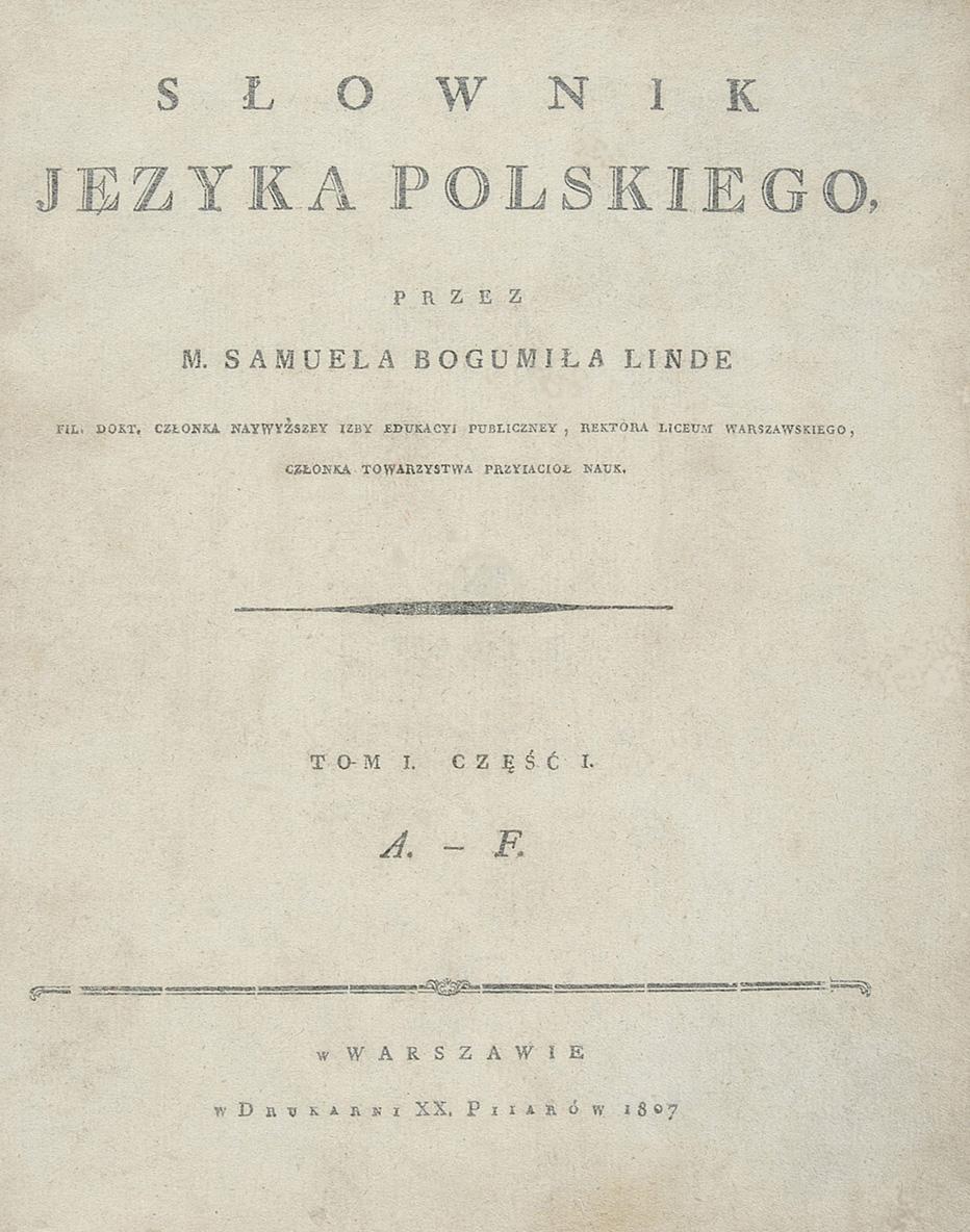 Samuel B. Linde – Słownik języka polskiego, W-wa 1807, tom I
