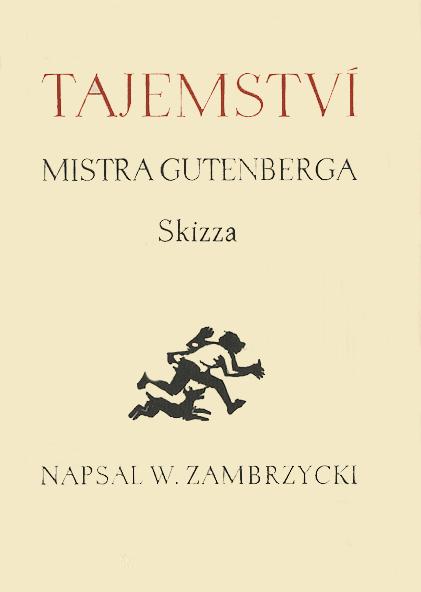 Tajemstvi mistra Gutenberga, Praga 1929