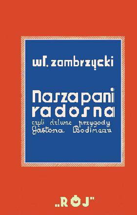 Nasza Pani Radosna, Warszawa 1931