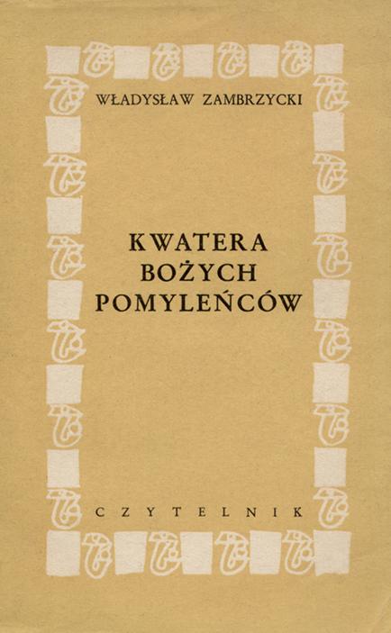 Kwatera Bożych Pomyleńców, Warszawa 1957, 1959