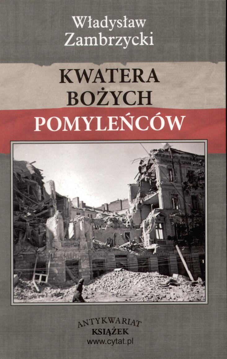 Kwatera Bożych Pomyleńców, Warszawa 2008